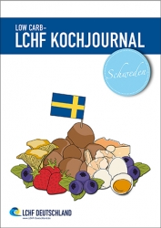 LOW CARB - LCHF Kochjournal Schweden